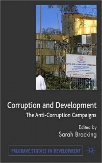 Image of Corruption and development : the anti-corruption campaigns