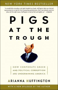 Image of Pigs at the trough : how corporate greed and political corruption are undermining America